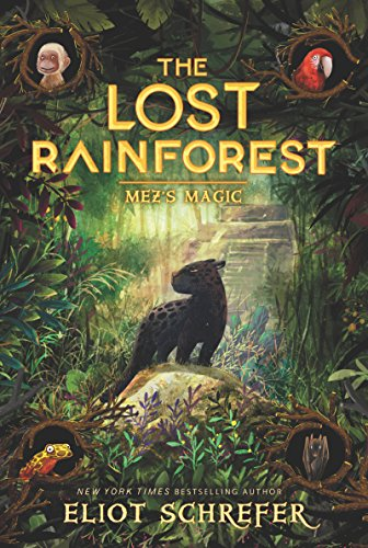 Mez's Magic (The Lost Rainforest, Bk. 1)