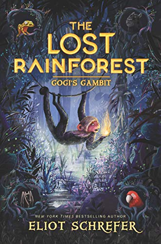 Gogi's Gambit (The Lost Rainforest, Bk. 2)