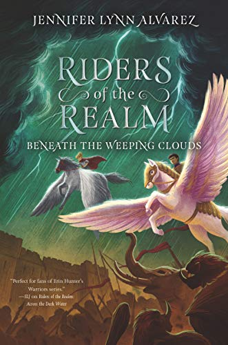 Beneath the Weeping Clouds (Riders of the Realm, Bk. 3)