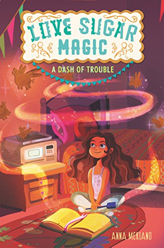 A Dash of Trouble (Love Sugar Magic, Bk. 1)