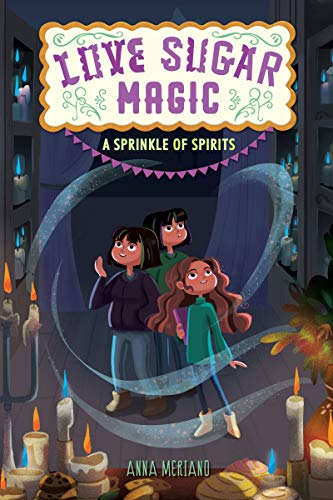 A Sprinkle of Spirits (Love Sugar Magic, Bk. 2)