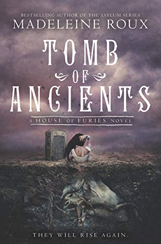 Tomb of Ancients (House of Furies, Bk. 3)