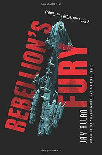 Rebellion's Fury (Flames of Rebellion, Bk. 2)