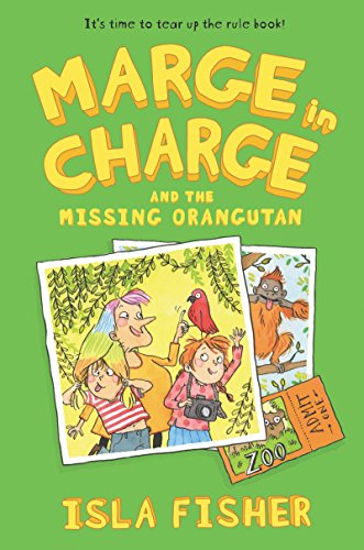 Marge in Charge and the Missing Orangutan (Marge in Charge, Bk. 3)