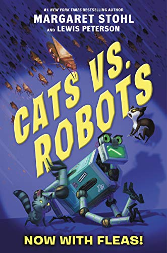 Now with Fleas! (Cats vs. Robots, Bk. 2)