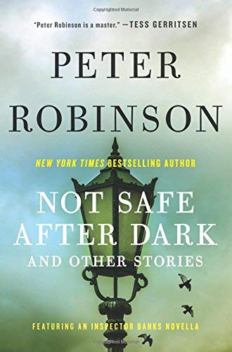Not Safe After Dark: And Other Stories (Inspector Banks)