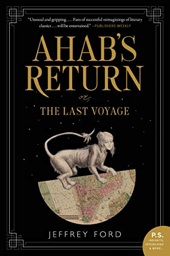 Ahab's Return - or, The Last Voyage