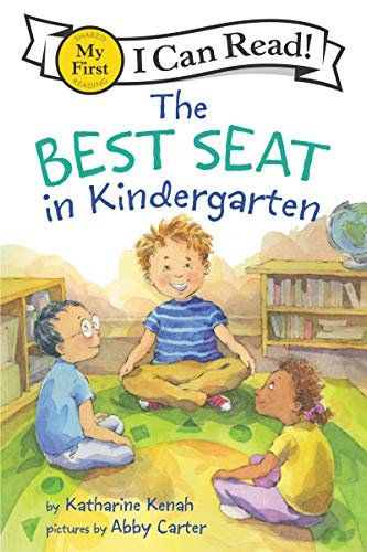The Best Seat in Kindergarten (My First I Can Read)