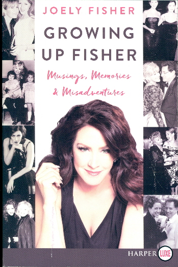 Growing Up Fisher: Musings, Memories, and Misadventures (Large Print)