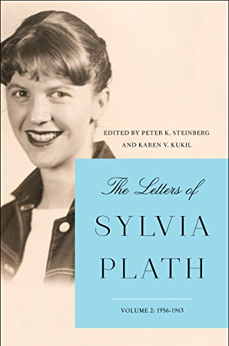 The Letters of Sylvia Plath (Vol. 2 - 1956-1963)