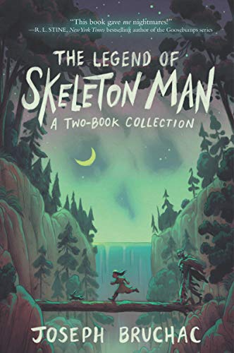The Legend of Skeleton Man: Two Book Collection (Skeleton Man/The Return of Skeleton Man)