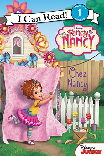 Chez Nancy (Fancy Nancy, I Can Read! Level 1)