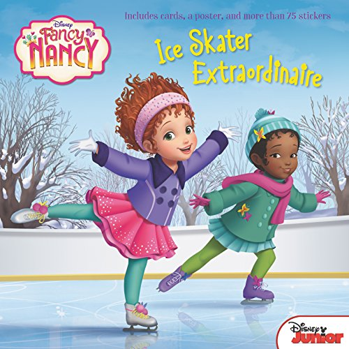 Ice Skater Extraordinaire (Fancy Nancy)