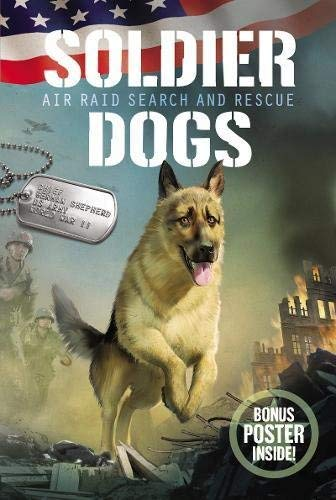 Air Raid Search and Rescue (soldier Dogs, Bk. 1)
