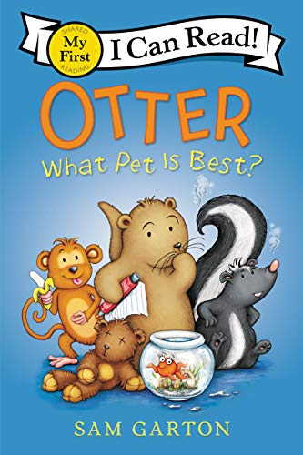 Otter: What Pet Is Best? (My First I Can Read)
