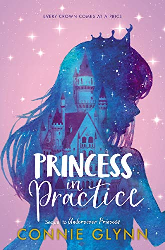 Princess in Practice (Rosewood Chronicles, Bk. 2)