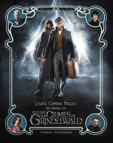 Lights, Camera, Magic! The Making of Fantastic Beasts: The Crimes of Grindelwald