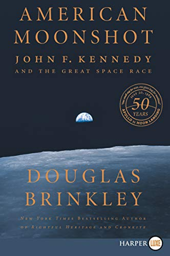 American Moonshot: John F. Kennedy and the Great Space Race