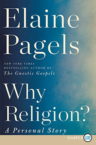Why Religion? A Personal Story (Large Print)