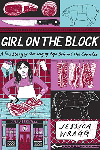 Girl on the Block: A True Story of Coming of Age Behind the Counter