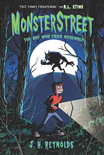 The Boy Who Cried Werewolf (Monsterstreet, Bk.1)