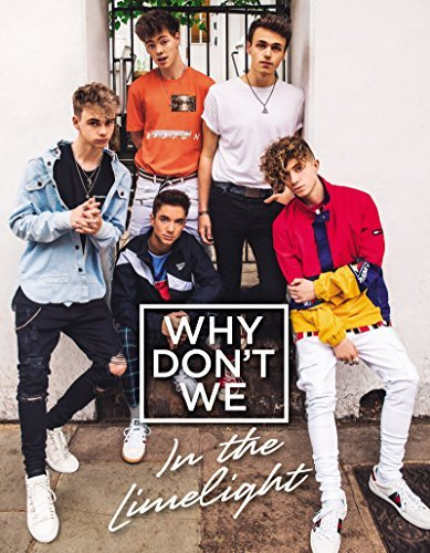 In the Limelight (Why Don't We)