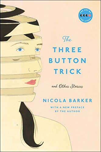 The Three Button Trick and Other Stories