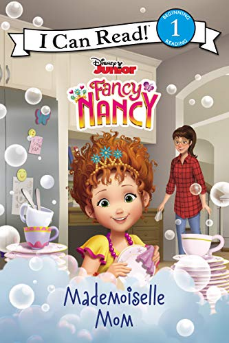 Fancy Nancy: Mademoiselle Mom (I Can Read Level 1)