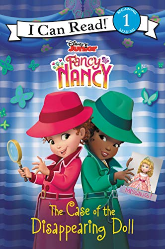 The Case of the Disappearing Doll (Disney Junior Fancy Nancy, I Can Read! Level 1)