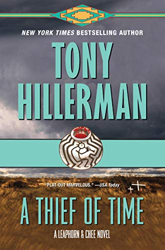 A Thief of Time (A Leaphorn and Chee Novel, Bk. 8)