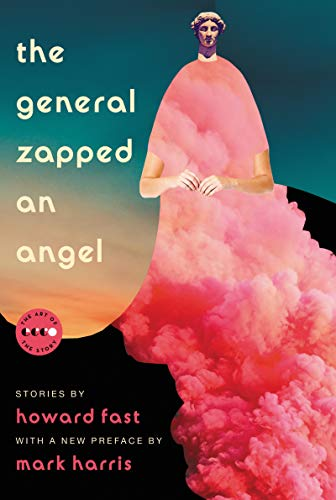 The General Zapped an Angel (Art of the Story)