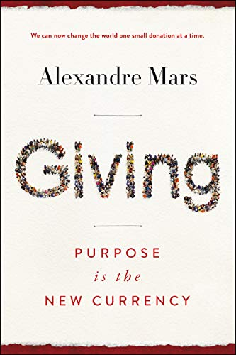 Giving: Purpose Is the New Currency
