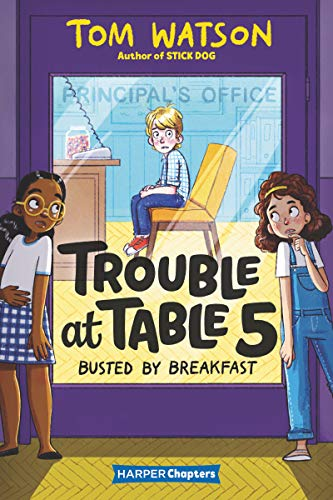 Busted By Breakfast (Trouble at Table 5, Bk. 2)
