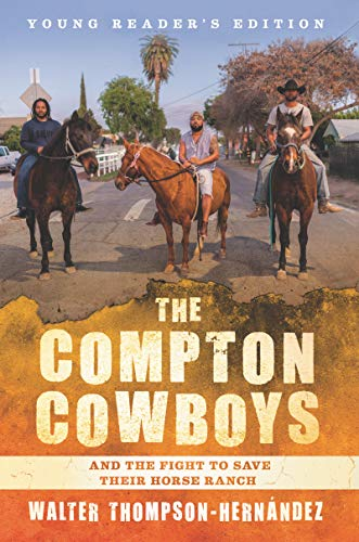 The Compton Cowboys and the Fight to Save Their Horse Ranch