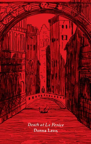 Death at La Fenice (A Commissario Guido Brunetti Mystery, Bk. 1)