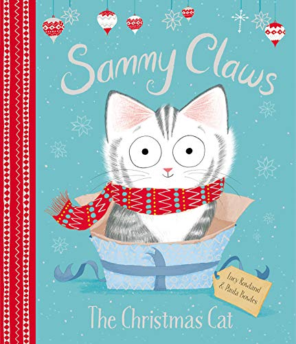Sammy Claws: The Christmas Cat