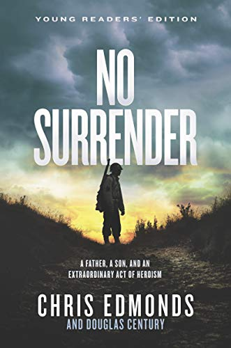 No Surrender (Young Readers' Edition)