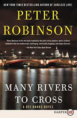 Many Rivers to Cross (DCI Banks - Large Print)