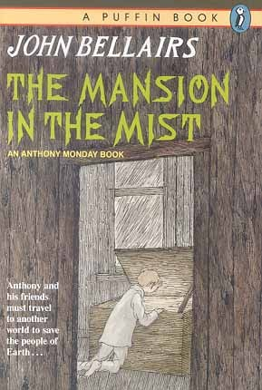 The Mansion in the Mist (John Bellairs Mystery)