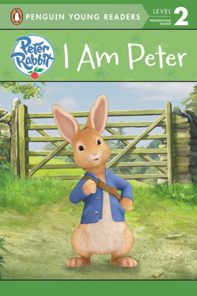 I Am Peter (Peter Rabbit, Penguin Young Readrs, Level 2)