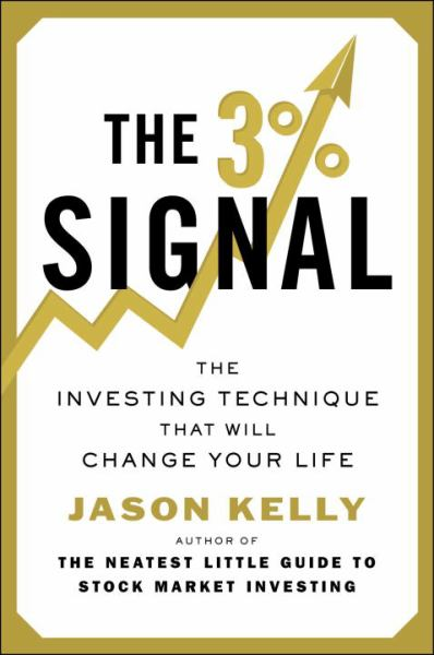 The 3% Signal: The Investing Techniques That Will Change Your Life