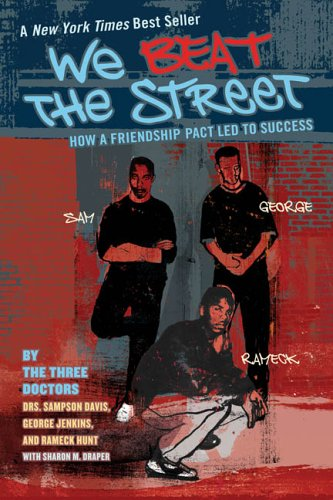 We Beat The Street: How A Friendship Pack Led To Success