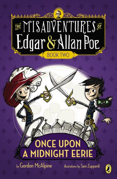 Once Upon a Midnight Eerie (The Misadventures of Edgar & Allan Poe, Bk.2)