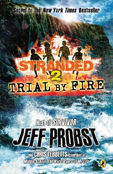Trial by Fire (Stranded, Bk. 2)