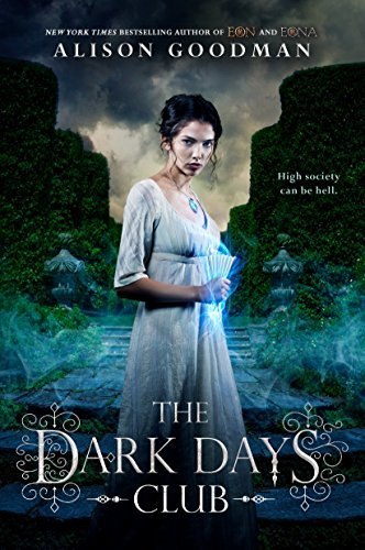 The Dark Days Club (Lady Helen, Bk. 1)