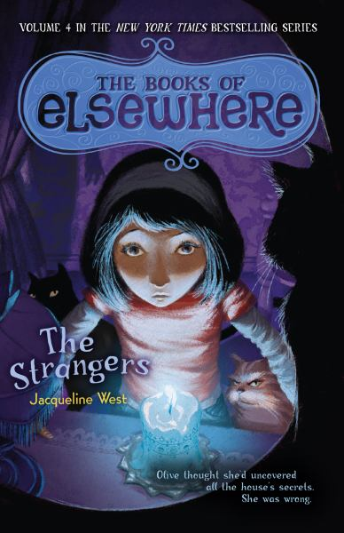 The Strangers (The Books of Elsewhere, Bk. 4)