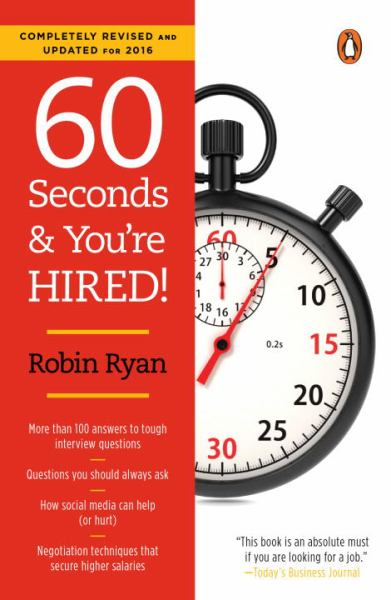 60 Seconds and You're Hired! (Revised and Updated for 2016) (Paperback)