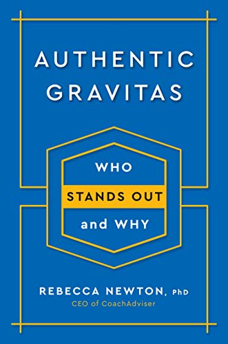 Authentic Gravitas: Who Stands Out and Why (Hardcover)