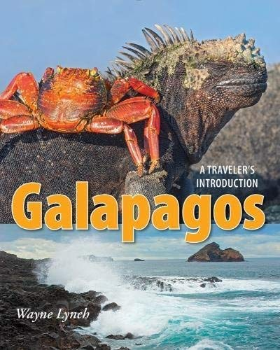 Galapagos: A Traveler's Introduction