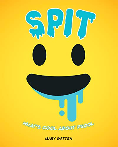 Spit: What's Cool About Drool